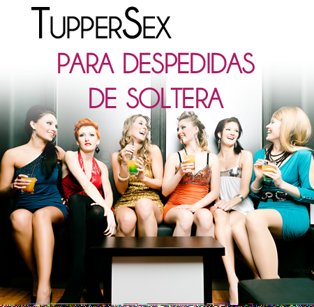 Tupper-Sex en Zaragoza